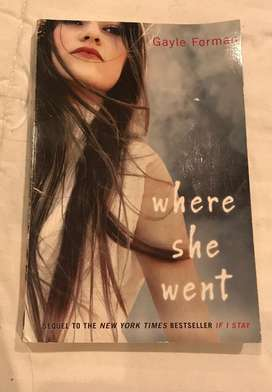 Where she went; Gayle Forman
