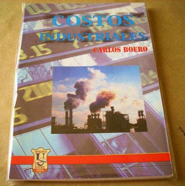 Costos Industriales Libro de Carlos Boero Universitas Nuevo! 0
