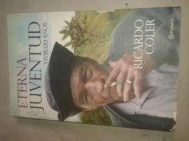 Eterna Juventud, Vivir 120 Años. Ricardo Coler.