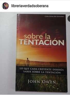 Sobre la tentación Lo que cada creyente debería saber John Owen