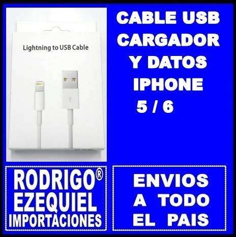 CABLE USB Y DATOS IPHONE 5 / 6 NUEVO IMPORTADO 0