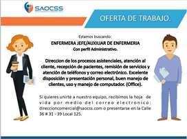 ENFERMERA JEFE/AUXILIAR DE ENFERMERÍA con Perfil Administrativo.