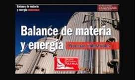 BALANCE DE MATERIA Y BALANCE DE ENERGIA  CLASES TRABAJOS TALLERES TUTORÍAS