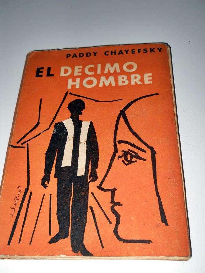 El Decimo Hombre, Paddy Chayefsky 0