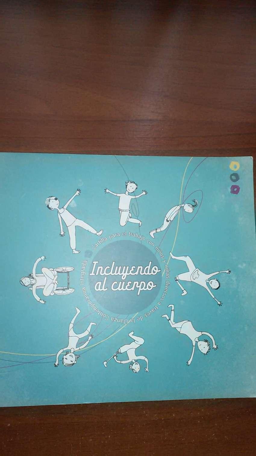 Incluyendo al cuerpo. Cartilla danza con CD. 0