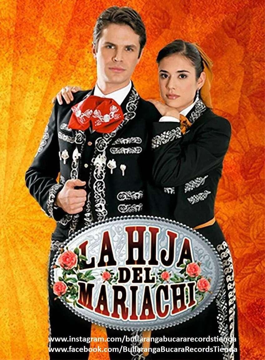 La hija del mariachi (2006-2008) [Diego León Hoyos] + la banda sonora de la serie + Extras calidad HD