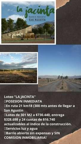"ACCEDE A TU TERRENO CON POSESION INMEDIATA EN ""LA JACINTA"", UBICADO EN RUTA 21 SAN AGUSTIN-LOTES DESDE 300 M2 A $730.444"