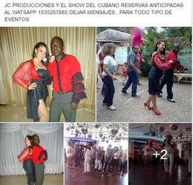 SHOW DEL CUBANO 40 MINUTOS DESDE  3000