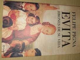 Libro Evita, jirones de su vida. Autor: Felipe Pigna