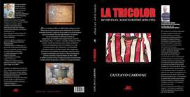 La Tricolor de Gustavo Cardone. Libro.