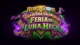 Hearthstone : Locura en la Feria de la Luna Negra