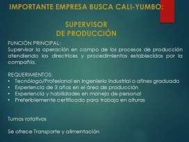 Se requiere Supervisor de Producción- CALI-YUMBO