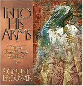 Libro Into His Arms De Sigmund Brouwer Seeing Jesus Trough