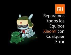 Reparacion de Equipos Xiaomi de cualquier Error