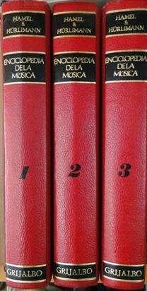ENCICLOPEDIA DE LA MÚSICA HAMEL Y HÜRLIMANN ED. GRIJALBO 3 LIBROS DE MÚSICA