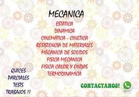 MECANICA RESISTENCIA ESTATICA DINAMICA CINEMATICA FISICA MODERNA CALOR Y ONDAS TERMODINAMICA