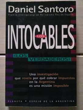 Libro Los Intocables (los Verdaderos) Daniel Santoro (Ver DESCUENTOS)