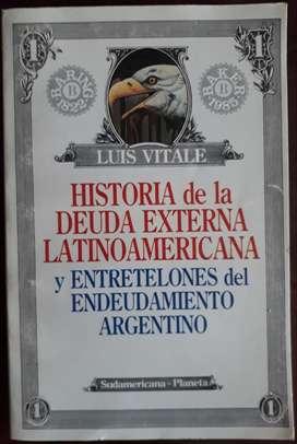 Luis Vitale - Historia De La Deuda Externa Latinoamericana