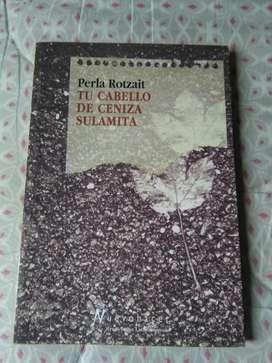 Tu Cabello de Ceniza Sulamita . Perla Rotzait . Libro 1999