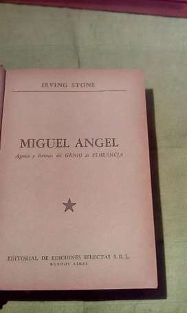 Libro Miguel Angel ,extasis Y Agonia