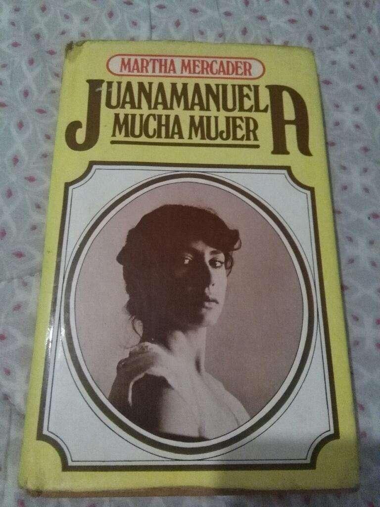 Juana Manuela Mucha Mujer . Martha Mercader . libro 0