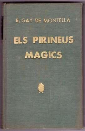 ELS PIRINEUS MAGICS DE GAY DE MONTELA