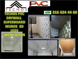 INSTALACION  TECHO PVC  DRYWALL SUPERBOARD