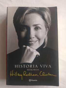 Hillary Rodham Clinton, Historia Viva