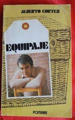 EQUIPAJE ALBERTO CORTEZ ED. POMAIRE en LA CUMBREPUNILLA