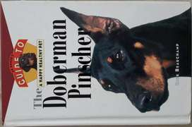 Guide to a Happy Healthy Pet The Doberman Pinscher Rick Beauchamp