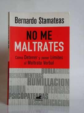 No me maltrates - Bernardo Stamateas