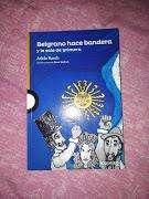 """VENDO LIBRO """"BELGRANO HACE BANDERA"""" de Adela Basch"""