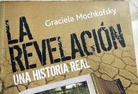 LA REVELACIÓN   UNA HISTORIA REAL  GRACIELA MOCHKOFSKY