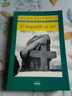 El Leopardo Al Sol . Laura Restrepo . Libro novela grupo Norma