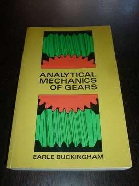 ANALYTICAL MECHANICS OF GEARS . EARLE BUCKINGHAM . LIBRO TECNICO EN INGLES 1988 EDITORIAL DOVER CAJA DE CAMBIOS