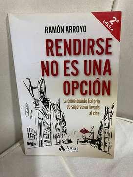 Rendirse No Es Una Opcion - Ramon Arroyo