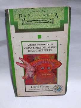 Vida Y Obra Del Mago Juan Chín Pérez - David Wapner Pan Flauta