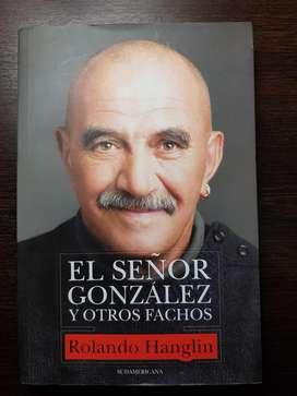 """LIBRO  """"EL SEÑOR GONZALEZ Y  OTROS FACHOS"""""""