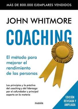 Coaching: El método para mejorar el rendimiento de las personas John Whitmore (TAPA DURA))