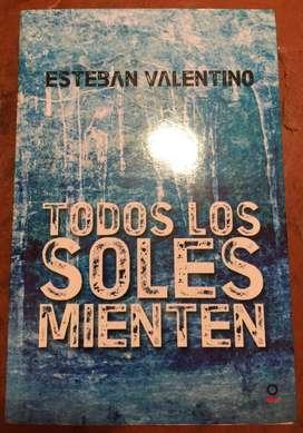 TODOS LOS SOLES MIENTEN - Esteban Valentino