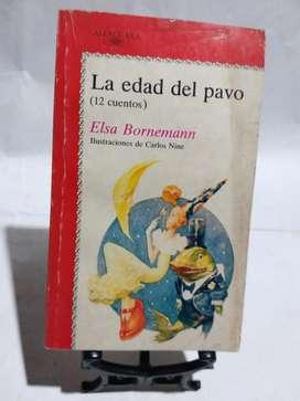 La Edad Del Pavo - Elsa Bornemann - Alfaguara