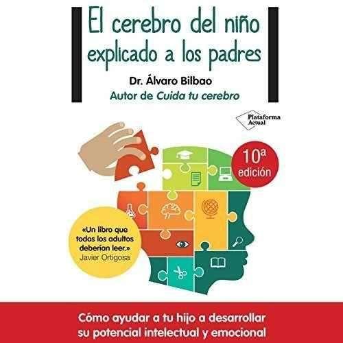 Audiolibro El Cerebro Del Niño Explicado A Los Padres [mp3] 0