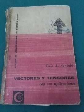 Vectores Y Tensores con Aplicaciones SANTALO EUDEBA 1966 MATEMATICA