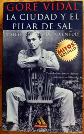 La ciudad y el pilar de sal y Siete relatos de juventud - Gore Vidal