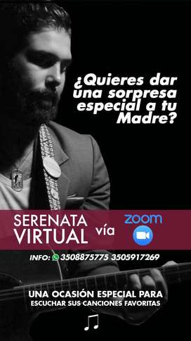 SERENATA PARA LAS MADRES VIRTUAL O PRESENCIAL REGALO CANTANTE SOLISTA MUSICA