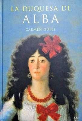 La Duquesa De Alba - CARMEN GÜELL - Cuarta Edición, 2002