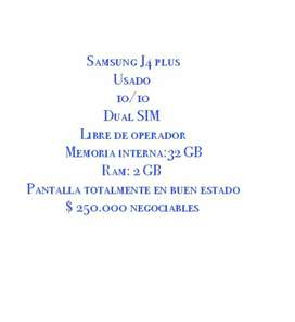 A la venta Samsung j4 pluz