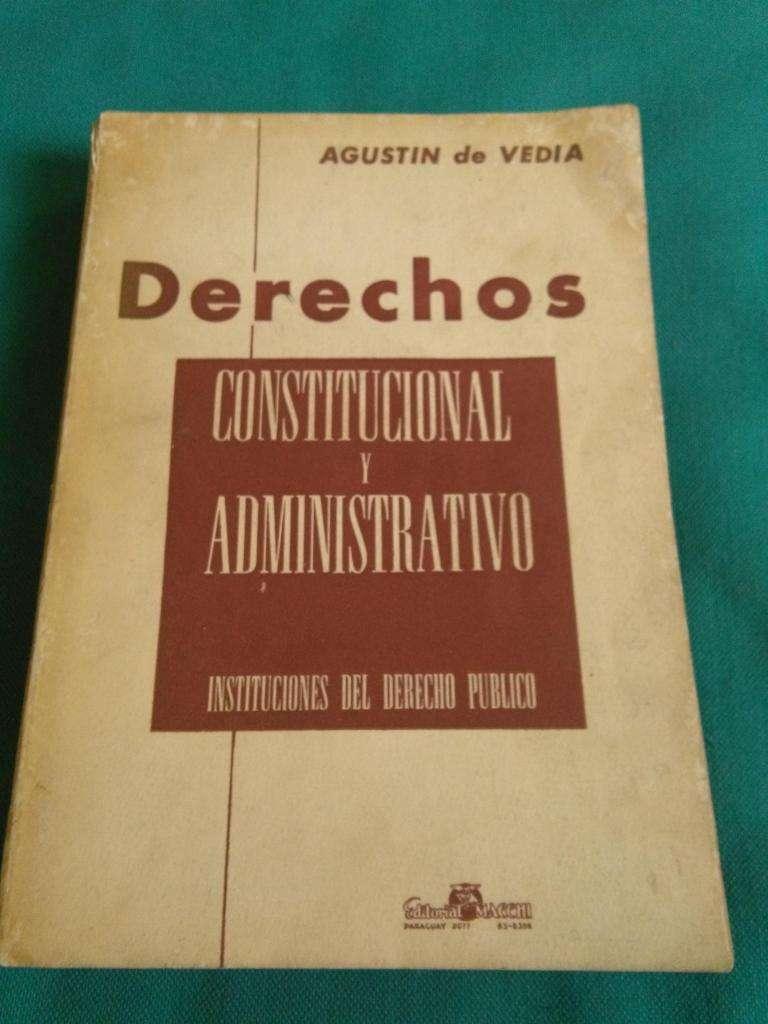 DERECHOS CONSTITUCIONAL Y ADMINISTRATIVO AGUSTIN DE VEDIA EDIC MACCHI