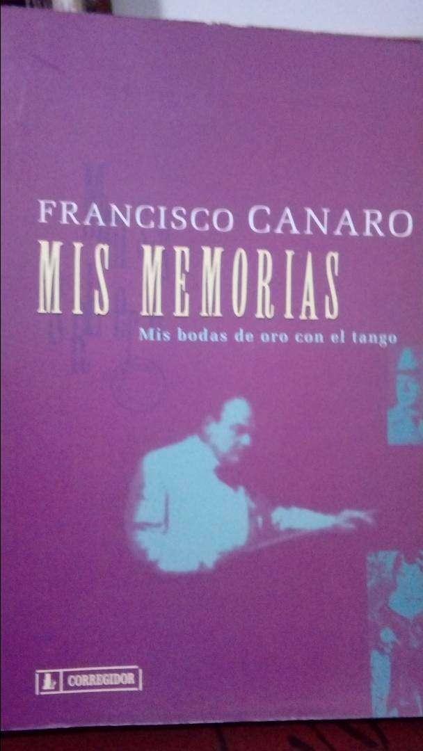 Mis memorias - Francisco Canaro 0