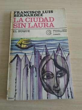 La Ciudad sin Laura F L Bernardez